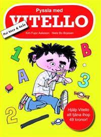 Pyssla med Vitello