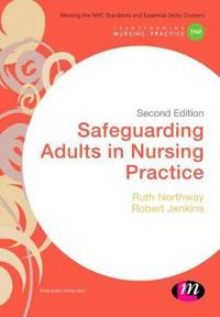 Safeguarding Adults in Nursing Practice
