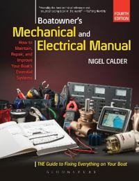 Boatowners mechanical and electrical manual - repair and improve your boats