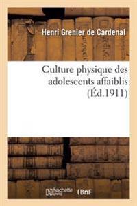 Culture Physique Des Adolescents Affaiblis