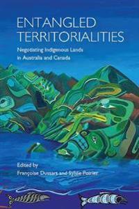 Entangled Territorialities