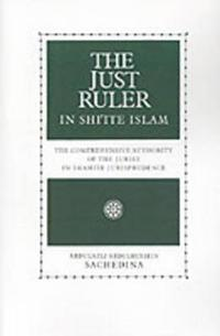 The Just Ruler (Al-Sultan Al-Adil) in Shi'Ite Islam