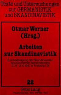 Arbeiten Zur Skandinavistik: 8. Arbeitstagung Der Skandinavisten Des Deutschen Sprachgebiets 27.9 - 3.10.1987 in Freiburg I. Br.