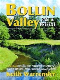 Bollin Valley Past and Present