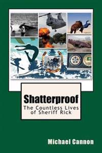 Shatterproof: The Countless Lives of Sheriff Ricky