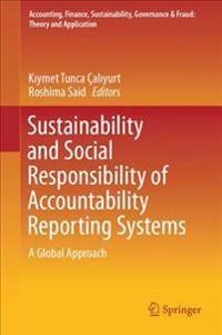 Sustainability and Social Responsibility of Accountability Reporting Systems