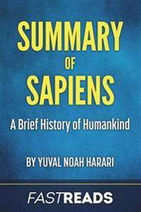 Summary of Sapiens: By Yuval Noah Harari Includes Key Takeaways & Analysis