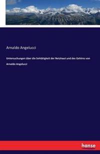 Untersuchungen Uber Die Sehtatigkeit Der Netzhaut Und Des Gehirns Von Arnaldo Angelucci