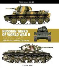 Russian Tanks of World War II: 1939-1945