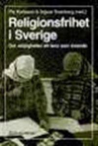 Religionsfrihet i Sverige: om möjligheten att leva som troende
