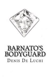 Barnato's Bodyguard