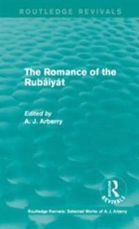 Routledge Revivals: The Romance of the Rubaiyat (1959)