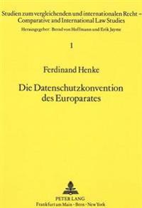Die Datenschutzkonvention Des Europarates