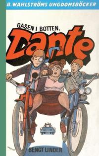 Gasen i botten, Dante!