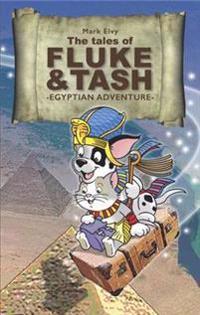 Tales of fluke and tash in egyptian adventure