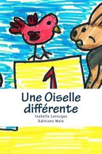 Une Oiselle Differente