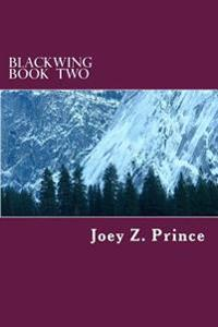 Blackwing Book Two