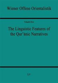 The Linguistic Features of the Qur'anic Narratives