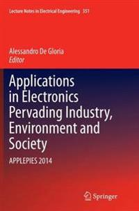 Applications in Electronics Pervading Industry, Environment and Society 2014