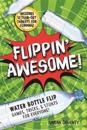 Flippin' Awesome!