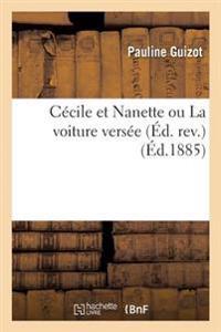 Cecile Et Nanette Ou La Voiture Versee Ed. REV.