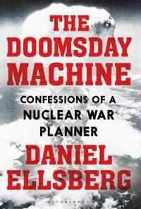 Doomsday machine - confessions of a nuclear war planner
