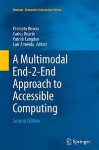 A Multimodal End-2-End Approach to Accessible Computing