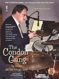 Traditional Jazz Series: The Condon Gang: Adventures in New York & Chicago Jazz with CD (Audio)