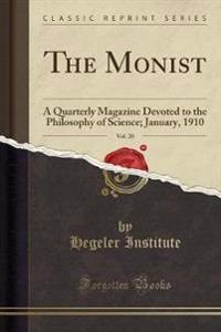 The Monist, Vol. 20