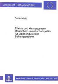 Effekte Und Konsequenzen Staatlicher Umweltschutzpolitik Fuer Urban-Industrielle Ballungsgebiete: Dargestellt Am Beispiel Der Stadt Wuppertal