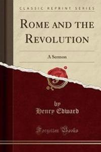 Rome and the Revolution
