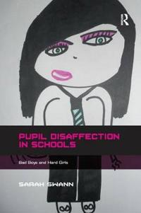 Pupil Disaffection in Schools