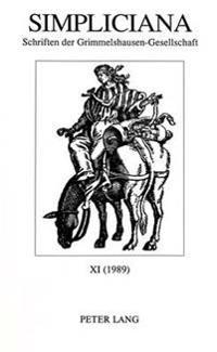 Simpliciana. Schriften Der Grimmelshausen-Gesellschaft: XI (1989)