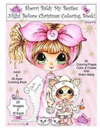 Sherri Baldy My Besties Night Before Christmas Coloring Book