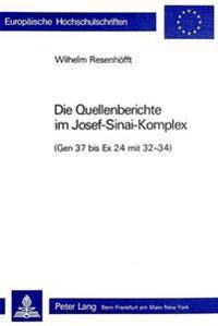 Die Quellenberichte Im Josef-Sinai-Komplex