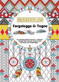Mandalas fargelegge & tegne -  pdf epub