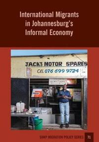 International Migrants in Johannesburg's Informal Economy