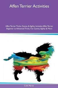 Affen Terrier Activities Affen Terrier Tricks, Games & Agility Includes