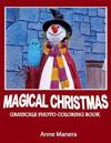 Magical Christmas Grayscale Photo Coloring for Everyone