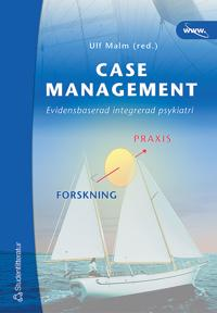 Case management - Evidensbaserad integrerad psykiatri