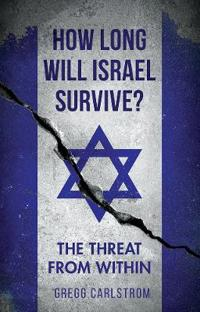 How long will israel survive? - the threat from within