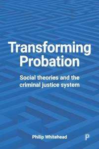 Transforming probation