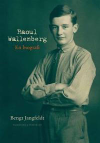 Raoul Wallenberg: En biografi
