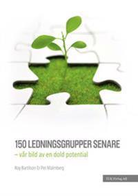 150 ledningsgrupper senare : vår bild av en dold potential