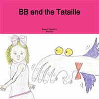 BB and the Tataille
