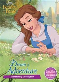 Disney Princess Beauty and the Beast Dream of Adventure: An Enchanting Coloring Book