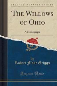 The Willows of Ohio