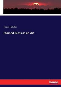 Stained Glass as an Art