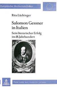Salomon Gessner in Italien: Sein Literarischer Erfolg Im 18. Jahrhundert