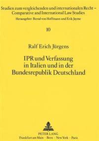 Ipr Und Verfassung in Italien Und in Der Bundesrepublik Deutschland